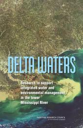 Delta Waters: Research to Support Integrated Water and Environmental Management in the Lower Mississippi River