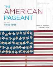 The American Pageant: Volume 2, Edition 15