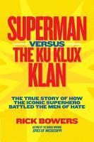 Superman versus the Ku Klux Klan PDF