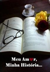 Meu Amor, Minha História