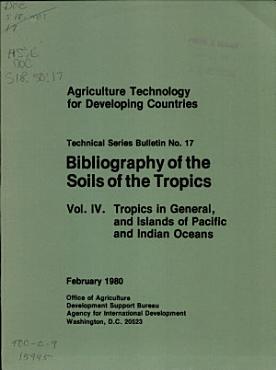 Bibliography of the Soils of the Tropics  Vol  4 PDF