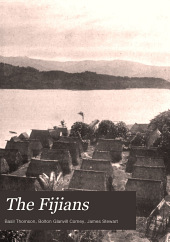 The Fijians: A Study of the Decay of Custom