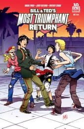Bill and Ted's Most Triumphant Return #4 (of 6): Volume 4