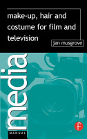 Make Up  Hair and Costume for Film and Television PDF