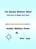 The Beaded Medicine Wheel