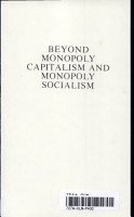 Beyond Monopoly Capitalism and Monopoly Socialism PDF