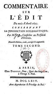 Commentaire sur l'édit du mois d'avril 1695 par Daniel Jousse