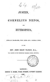 Justin, Cornelius Nepos, and Eutropius, tr. with notes by J.S. Watson