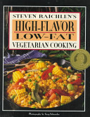 Steven Raichlen's High-flavor, Low-fat Vegetarian Cooking