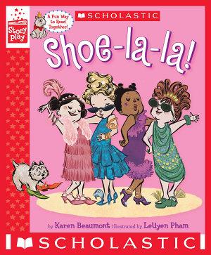 Shoe la la   A StoryPlay Book
