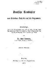 Dentsche tondichter von Sebastian Bach bis auf die gegenwart: Vorträge, gehalten im wintersemester von 1870 auf 1871, an dem ... Victoria-lyceum zu Berlin