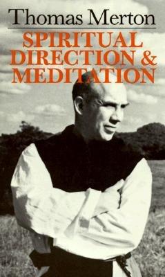 Spiritual Direction and Meditation PDF