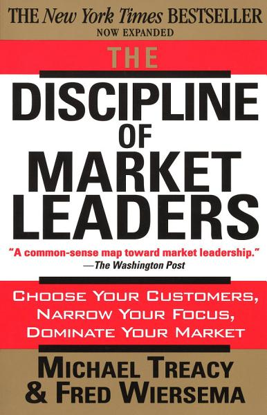Download The Discipline of Market Leaders Book
