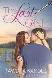 The Last One (The One Trilogy, Book 1)