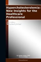 Hypercholesterolemia  New Insights for the Healthcare Professional  2011 Edition PDF