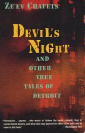 Devil's Night: And Other True Tales of Detroit