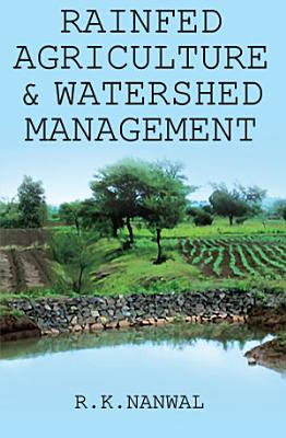 Rainfed Agriculture and Watershed Management PDF