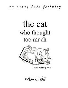 The Cat Who Thought Too Much   An Essay Into Felinity PDF