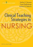 Clinical Teaching Strategies in Nursing  Fifth Edition PDF