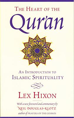 The Heart of the Qur an
