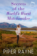 Secrets of the World s Worst Matchmaker