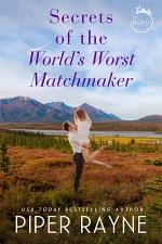 Secrets of the World's Worst Matchmaker