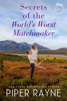 Secrets of the World s Worst Matchmaker PDF