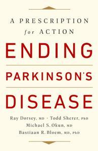 Ending Parkinson s Disease