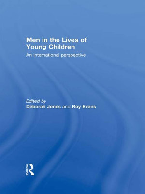Men in the Lives of Young Children