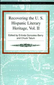 Recovering the U S  Hispanic Literary Heritage Book