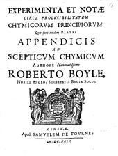 Opera Varia: Experimenta Et Notae Circa Prodvcibilitatem Chymicorvm Principiorvm, Volume 2; Volume 13