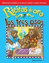 Ricitos de Oro y los tres osos / Goldilocks and the Three Bears