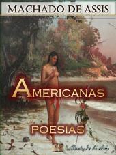 Americanas [Ilustrado] [Com notas, Biografia e Índice Ativo]: Poesias