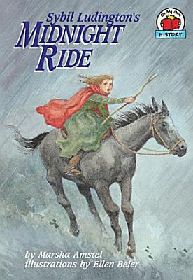 Sybil Ludington s Midnight Ride