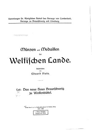 M  nzen und Medaillen der Welfischen Lande   pt  1   Das neue Haus Braunschweig zu Wolfenb  ttel PDF