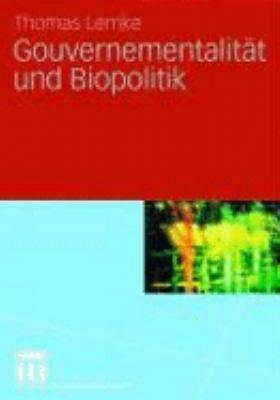 Gouvernementalit  t und Biopolitik PDF