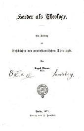 Herder als Theologe: Ein Beitrag zur Geschichte der protestantischen Theologie