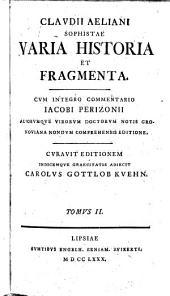 Varia Historia Et Fragmenta: Volume 2