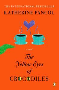 The Yellow Eyes of Crocodiles Book