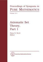 Axiomatic Set Theory: Part 1