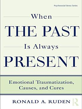 When the Past Is Always Present PDF