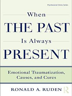 When the Past Is Always Present Book