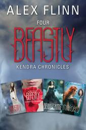 Four Beastly Kendra Chronicles Collection: Beastly, Lindy's Diary, Bewitching, Mirrored