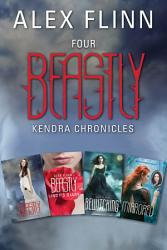 Four Beastly Kendra Chronicles Collection PDF