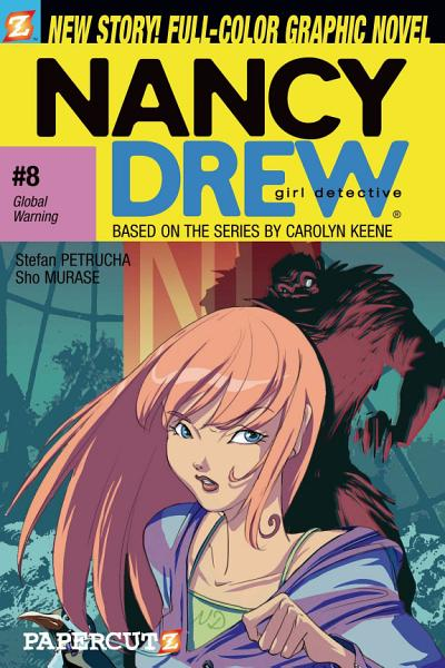 Download Nancy Drew  8  Global Warning Book
