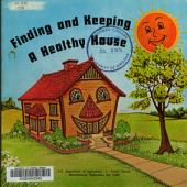 Finding and Keeping a Healthy House