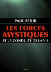 Les forces mystiques et la conduite de la vie