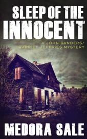 Sleep Of The Innocent: A John Sanders/Harriet Jeffries Mystery
