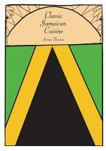 Jamaican Cookbook - Classic Jamaican Cuisine