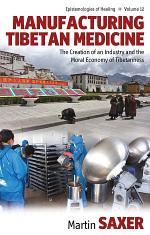Manufacturing Tibetan Medicine